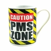 Caution PMS Zone  Ceramic Mug