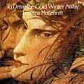 Loreena McKennitt- To Drive the Cold Winter Away