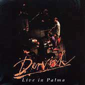 Dervish - Live in Palma