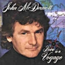 John McDermott   Love Is A Voyage