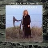 Loreena McKennitt- Parallel Dreams