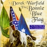 Derek Warfield- Bonnie Blue Flag