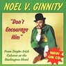 Noel V. Ginnity - Don't Encourage Him