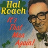 Hal Roach - It's That Man Again