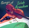 Songs Of Irish Freedom, Vol. 2