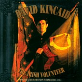 David Kincaid - Songs Of The Irish Volunteer