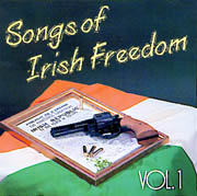 Songs Of Irish Freedom, Vol. 1
