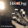 Hair of the Dog-At the Parting Glass