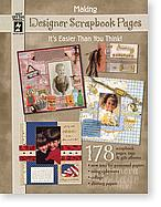 Making Designer Scrapbook Pages - Discontinued