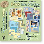 Busy Scrapper's Solution Boy: Baby to Toddler - Discontinued