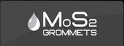 MOS2 Grommets