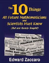 The 10 Things All Future<br>Mathematicians and Scientists Must Know