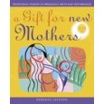 A Gift For New Mothers