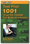 Aviation Supplies & Academics ASA-PLT-TEST 1,001 Things You Thought You Knew About Aviation Softcover Book