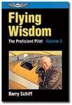 Aviation Supplies & Academics ASA-PP-3 Volume 3 The Proficient Pilot Softcover Book