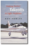 Aviation Supplies & Academics ASA-PERF-TO Making Perfect Takeoffs in Light Airplanes