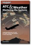 Aviation Supplies & Academics ASA-ATC-WX Mastering ATC and Weather by Richard Collins