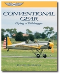 Aviation Supplies & Academics ASA-CON-GEAR Conventional Gear: Flying a Taildragger by David Robson