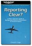 Aviation Supplies & Academics ASA-REP-CLR-2 Reporting Clear Guide by Cheryl Cage