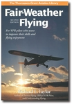 Aviation Supplies & Academics ASA-HTAY-FAIRWX Fair-Weather Flying, 2nd Edition by Richard L. Taylor