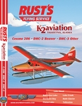 Just Planes Videos Rust's Flying Service & K2 Aviation DVD