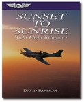 Aviation Supplies & Academics ASA-NIGHT Night Flight Techniques Sunset to Sunrise Softcover Book