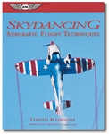 Aviation Supplies & Academics ASA-SD Skydancing: Aerobatic Flight Techniques Softcover Book
