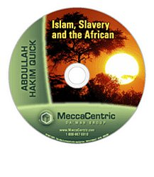Islam, Slavery and the African (DVD) Abdullah Hakim Quick