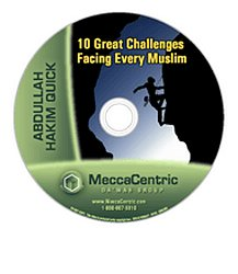 10 Great Challenges Facing Every Muslim (DVD) Abdullah Hakim Quick