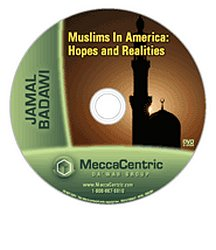 Muslims in America: Hopes and Realities (DVD) Jamal Badawi