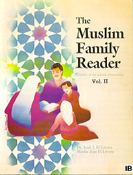 The Muslim Family Reader Vol. II