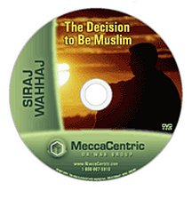 The Decision to be Muslim (DVD) Siraj Wahhaj