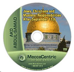 Jews, Christians, and Muslims: Responsibilities After September 11th (DVD) Ako Abdul-Samad
