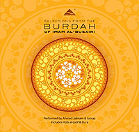 Selections from the Burdah (CD) Ahmed Jalmam & Group (includes Hizb al-Latif and Du'a)