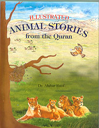 Illustrated Animal Stories from the Qur'an