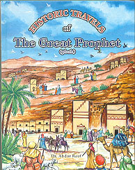 Historic Travels of the Great Prophet