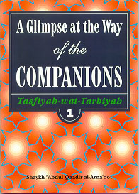 A Glimpse at the Way of the Companions