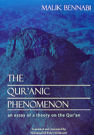 The Qur'anic Phenomenon (2001) An Essay of a Theory on the Qur'an
