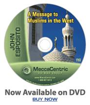 A Message to Muslims in the West (DVD) Dr. John Esposito
