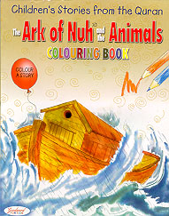 The Ark of Nuh and the Animals Colouring Book (Children's Stories from the Quran)