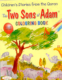 The Two Sons of Adam Colouring Book (Children's Stories from the Quran)
