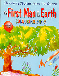 The First Man on the Earth Colouring Book (Children's Stories from the Quran)