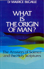 What is the Origin of Man? The Answers of Science & Holy Scriptures