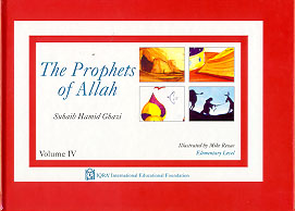 The Prophets of Allah: Volume IV