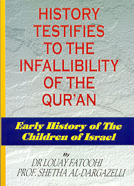 History Testifies to the Infallibility of the Qur'an
