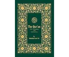 The Qur'an Text, Translation and Commentary by Abdullah Yusuf Ali (TTQ Edition) Softcover