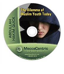 The Dilemma of Muslim Youth Today (DVD) Abdullah Hakim Quick