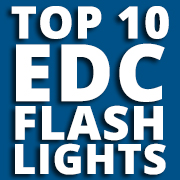 The Ultimate 2019 EDC Flashlight Buyer's Guide