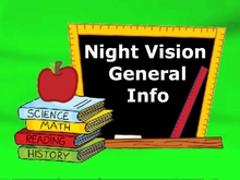 General Information : Night Vision