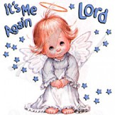 It's Me Again Lord - Angel